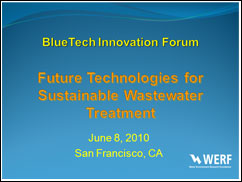 Future Technologies for Sustainable Wastewater Treatment